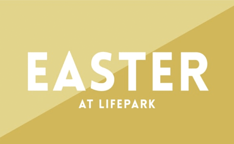 Easter 2018 at The Church at LifePark
