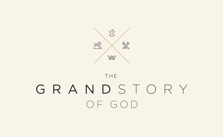 The Grand Story of God