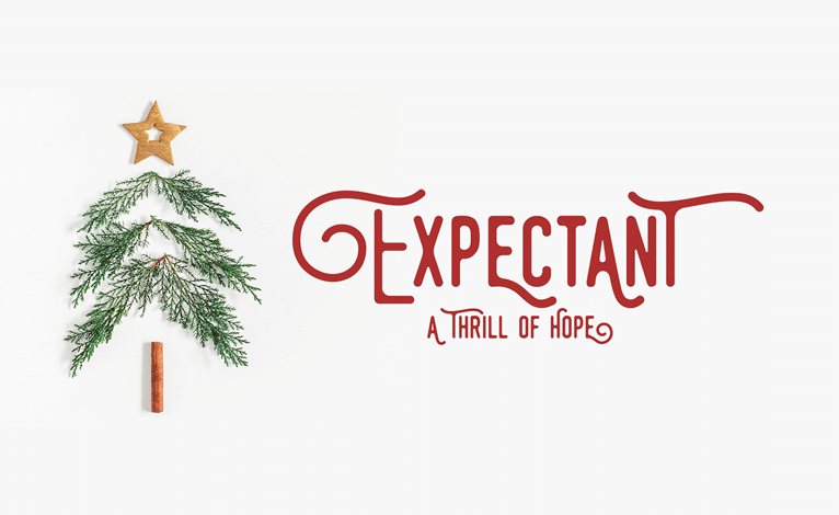Expectant – A Thrill of Hope