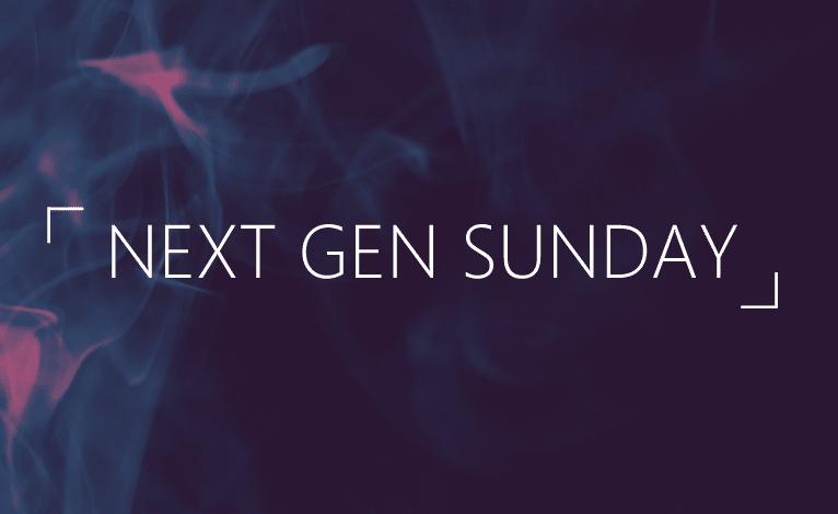 Next Gen Sunday