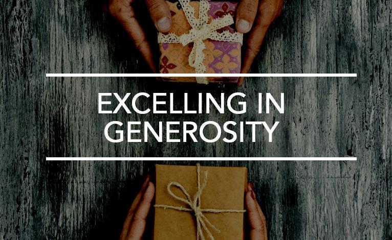 Excelling in Generosity