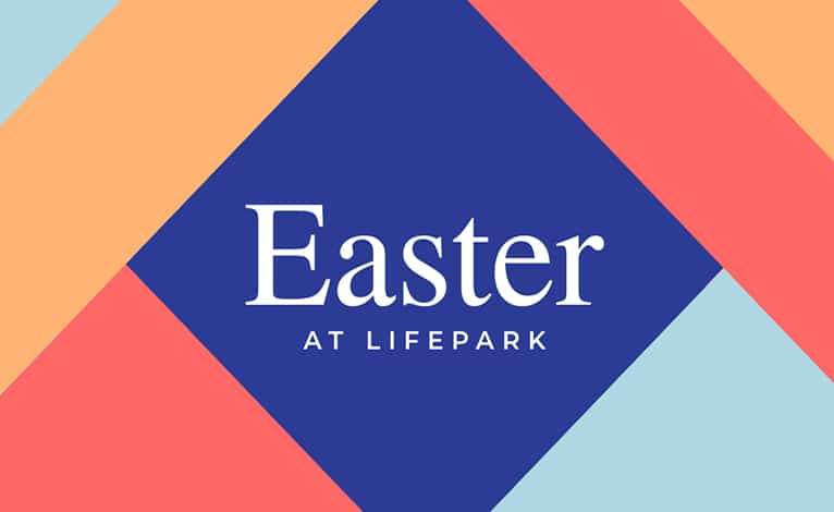 Easter at LifePark