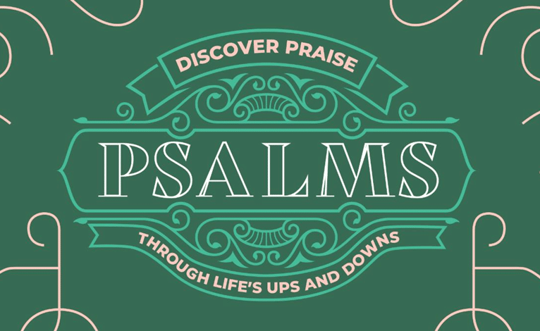 Discover Praise through Life's Ups and Downs