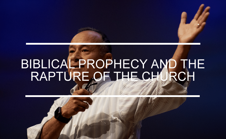 Biblical Prophecy and the Rapture of the Church
